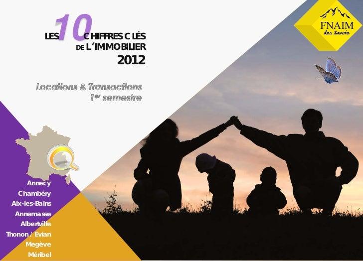 10            LES     CHIFFRES CLÉS                  DE L'IMMOBILIER                          2012               FNAIM des...