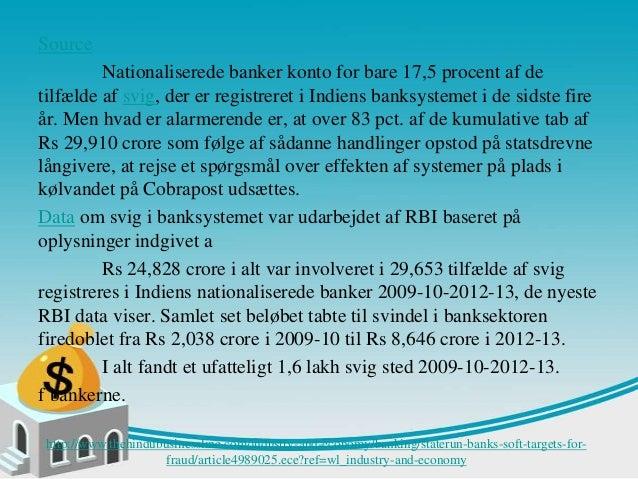 Statslige banker bløde mål for svig Slide 2