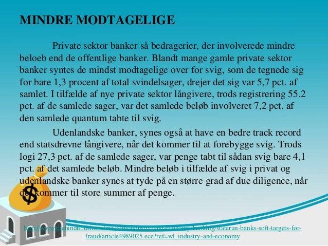 Statslige banker bløde mål for svig Slide 3