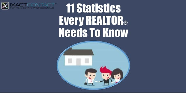 11 Statistics Every REALTOR® Needs To Know