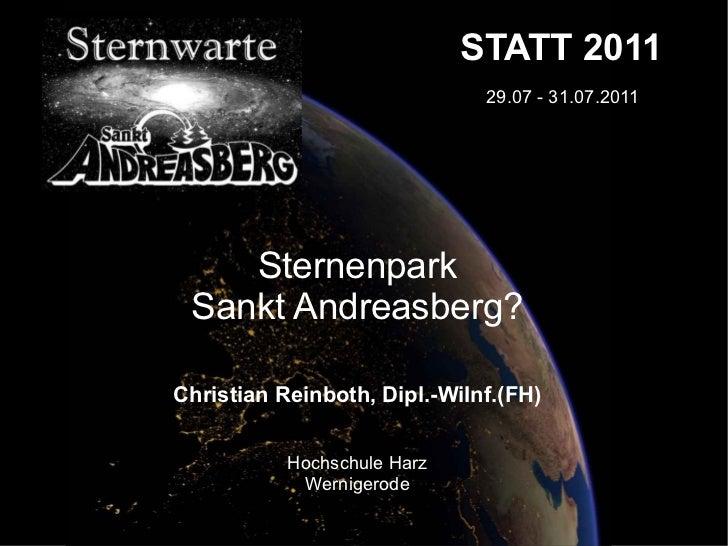 STATT 2011                              29.07 - 31.07.2011    Sternenpark Sankt Andreasberg?Christian Reinboth, Dipl.-WiIn...