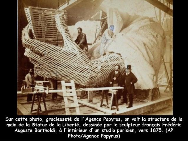 Sur cette photo, gracieuseté de l`Agence Papyrus, on voit la structure de lamain de la Statue de la Liberté, dessinée par ...