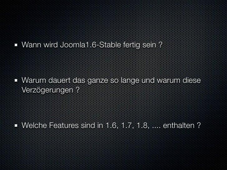 Wann wird Joomla1.6- Stable fertig sein ?