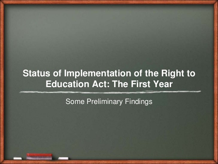 Status of Implementation of the Right to Education Act: The First Year<br />Some Preliminary Findings<br />