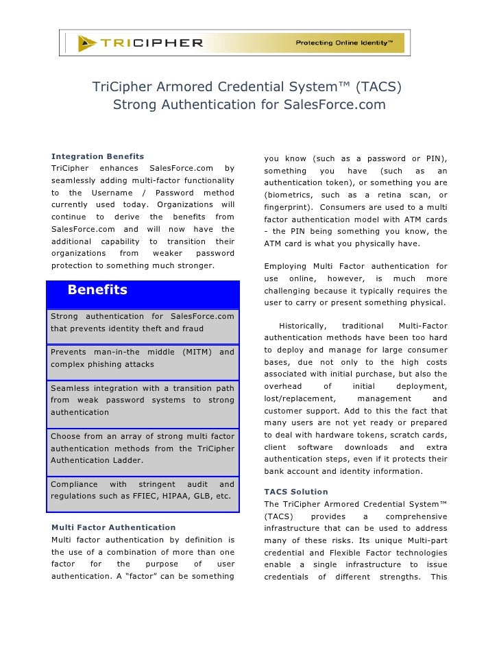 TriCipher Armored Credential System™ (TACS)             Strong Authentication for SalesForce.com   Integration Benefits   ...