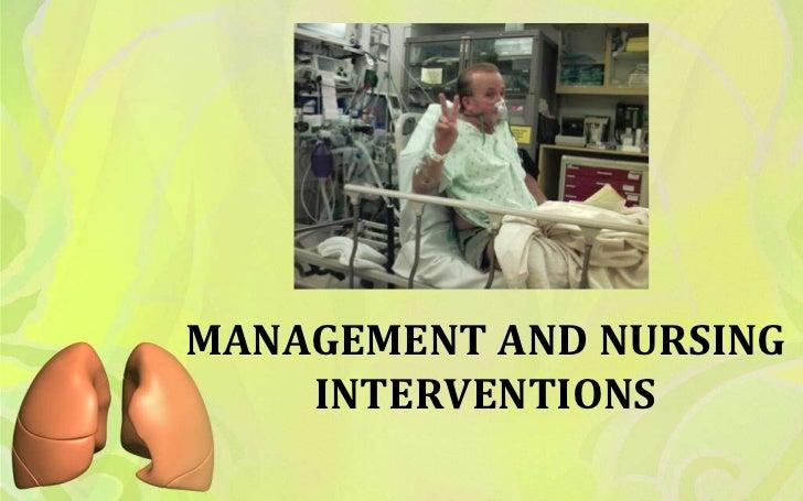 MANAGEMENT AND NURSING    INTERVENTIONS