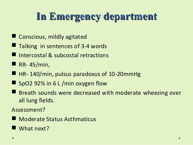 case study on status asthmaticus Asthma - an interprofessional case study at the end of this presentation students will be able to: • give a definition of asthma • discuss what could cause asthma.