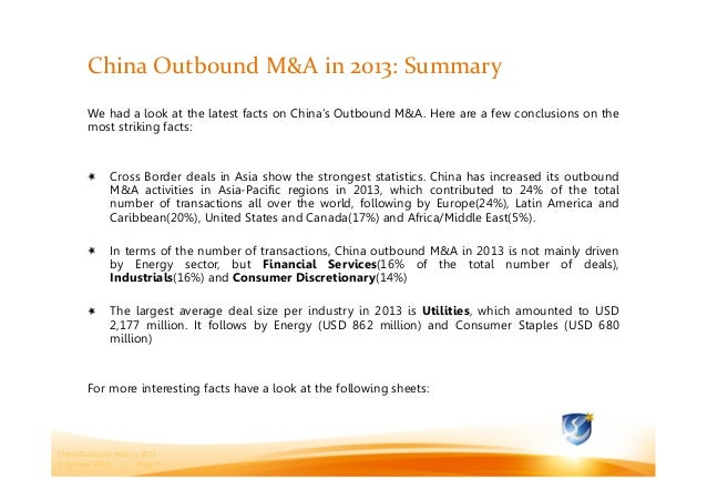 China Outbound M&A in 2013: Summary We had a look at the latest facts on China's Outbound M&A. Here are a few conclusions ...