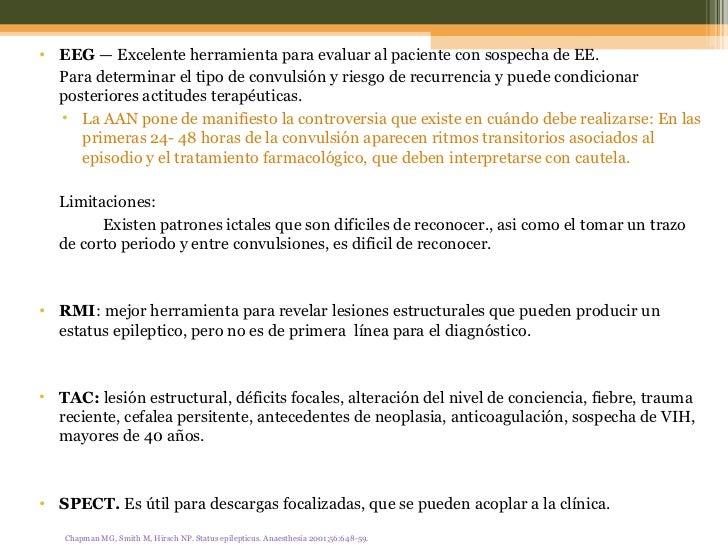 <ul><li>EEG —Excelente herramienta para evaluar al paciente con sospecha de EE.  </li></ul><ul><li>Para determinar el ti...