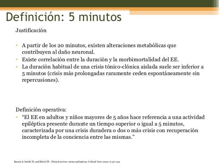 Definición: 5 minutos <ul><li>Justificación </li></ul><ul><li>A partir de los 20 minutos, existen alteraciones metabólicas...