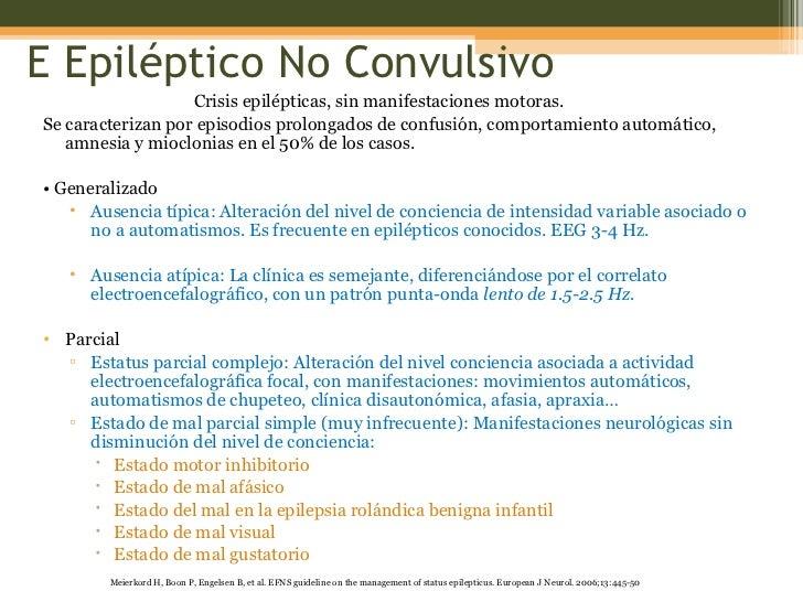 E Epiléptico No Convulsivo <ul><li>Crisis epilépticas, sin manifestaciones motoras. </li></ul><ul><li>Se caracterizan por ...