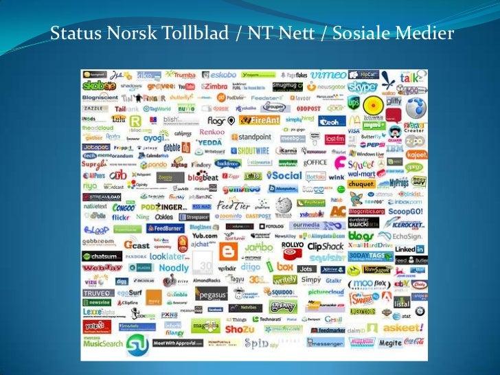 Status Norsk Tollblad / NT Nett / Sosiale Medier