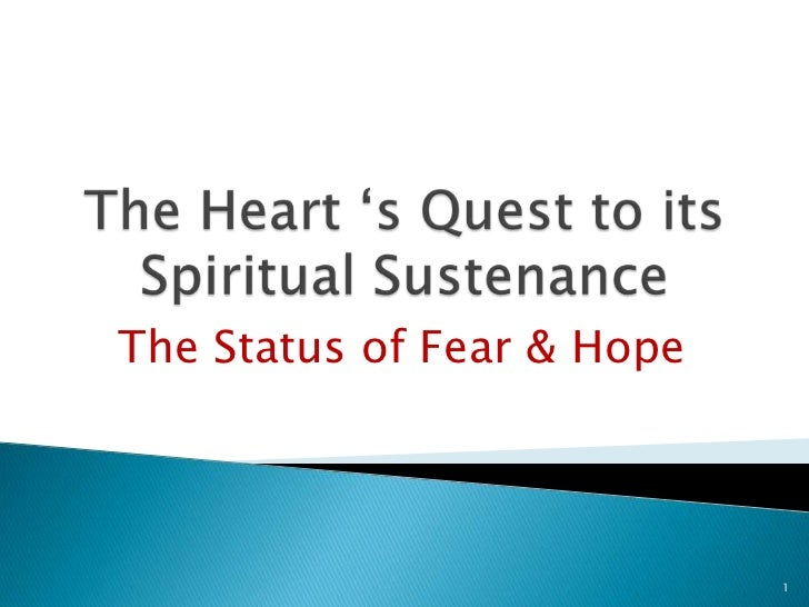 The Status of Fear & Hope                            1