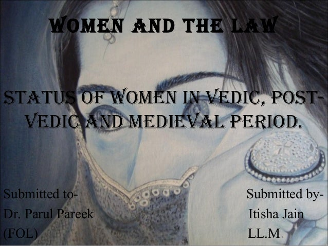 the status of women in medieval times Fast and accurate facts about the medieval women's  about the status of the  about the clothes and fashion in bygone medieval times including.