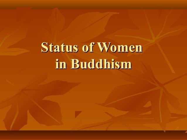 buddhist single women in milmay Dr bimala churn law, phd an account of some famous women who figure prominently in the early buddhist texts is given in the following pages.