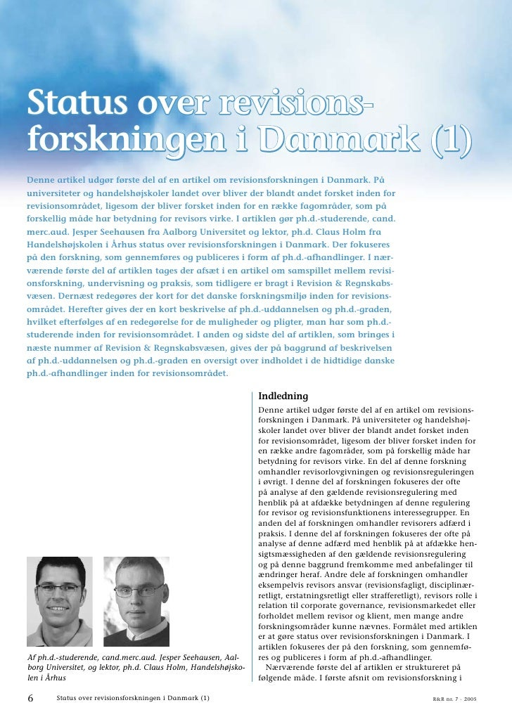 Status over revisions- forskningen i Danmark (1) Denne artikel udgør første del af en artikel om revisionsforskningen i Da...