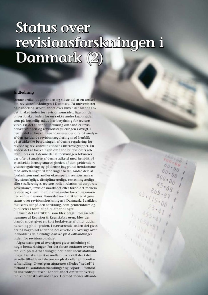 Status over  revisionsforskningen i  Danmark (2)  Indledning Denne artikel udgør anden og sidste del af en artikel om revi...