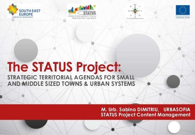 strategic territorial agendas for small and middle sized towns urban systems the status project presentation