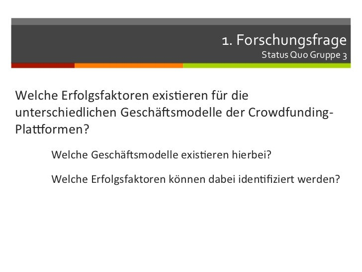 1. Forschungsfrage                                                               Status Quo Gruppe 3 Welche ...