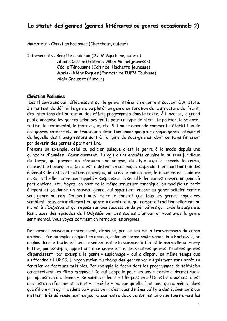 Le statut des genres (genres littéraires ou genres occasionnels ?)Animateur : Christian Poslaniec (Chercheur, auteur)Inter...