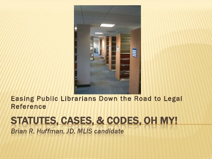 Easing Public Librarians Down the Road to Legal Reference