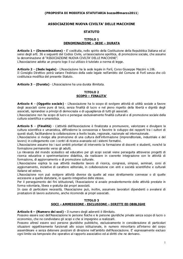 (PROPOSTA DI MODIFICA STATUTARIA bozza09marzo2011)                       ASSOCIAZIONE NUOVA CIVILTA' DELLE MACCHINE       ...