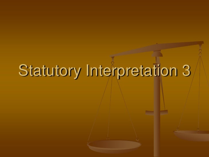 Statutory Interpretation 3<br />