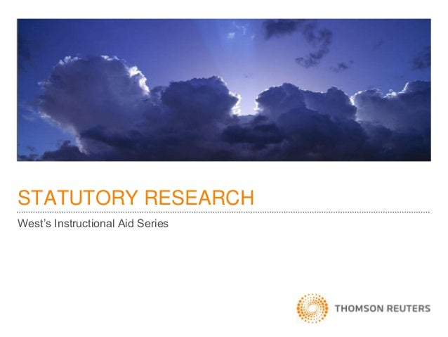 STATUTORY RESEARCH West's Instructional Aid Series