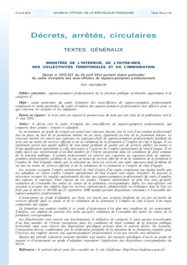 21 avril 2012 JOURNAL OFFICIEL DE LA RÉPUBLIQUE FRANÇAISE Texte 19 sur 110. .Décrets, arrêtés, circulairesTEXTES GÉNÉRAUXM...