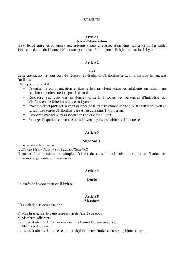 STATUTS Article 1 Nom d'Association Il est fondé entre les adhérents aux présents statuts une association régie par la loi...