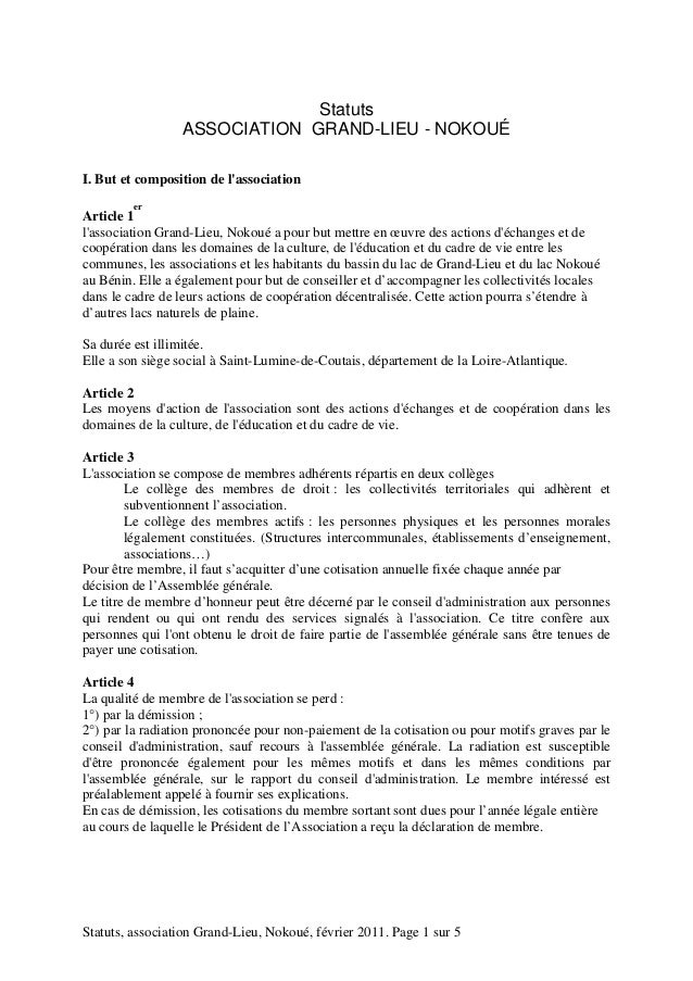 Statuts  ASSOCIATION GRAND-LIEU - NOKOUÉ  I. But et composition de l'association  Article 1  er  l'association Grand-Lieu,...