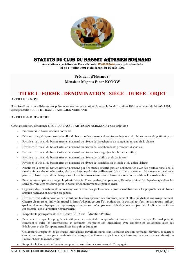 STATUTS DU CLUB DU BASSET ARTESIEN NORMAND Page 1/8 STATUTS DU CLUB DU BASSET ARTESIEN NORMAND Associations spécialisée de...