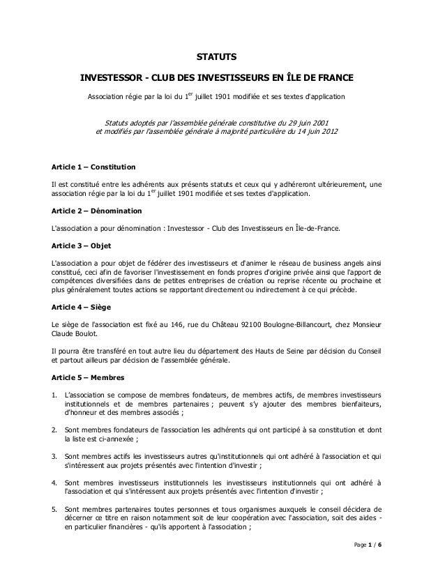 STATUTS         INVESTESSOR - CLUB DES INVESTISSEURS EN ÎLE DE FRANCE           Association régie par la loi du 1er juille...