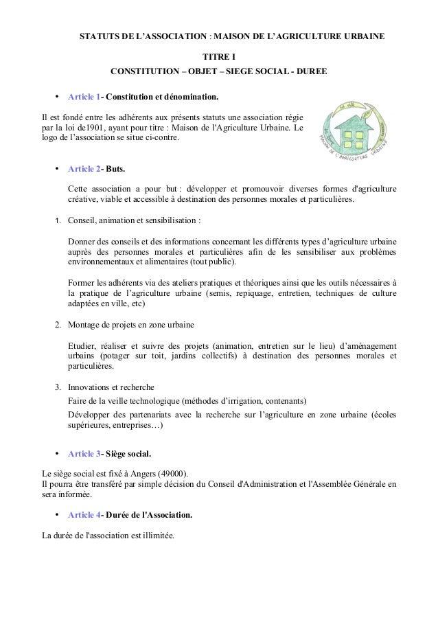 STATUTS DE L'ASSOCIATION : MAISON DE L'AGRICULTURE URBAINE TITRE I CONSTITUTION – OBJET – SIEGE SOCIAL - DUREE •  Article ...