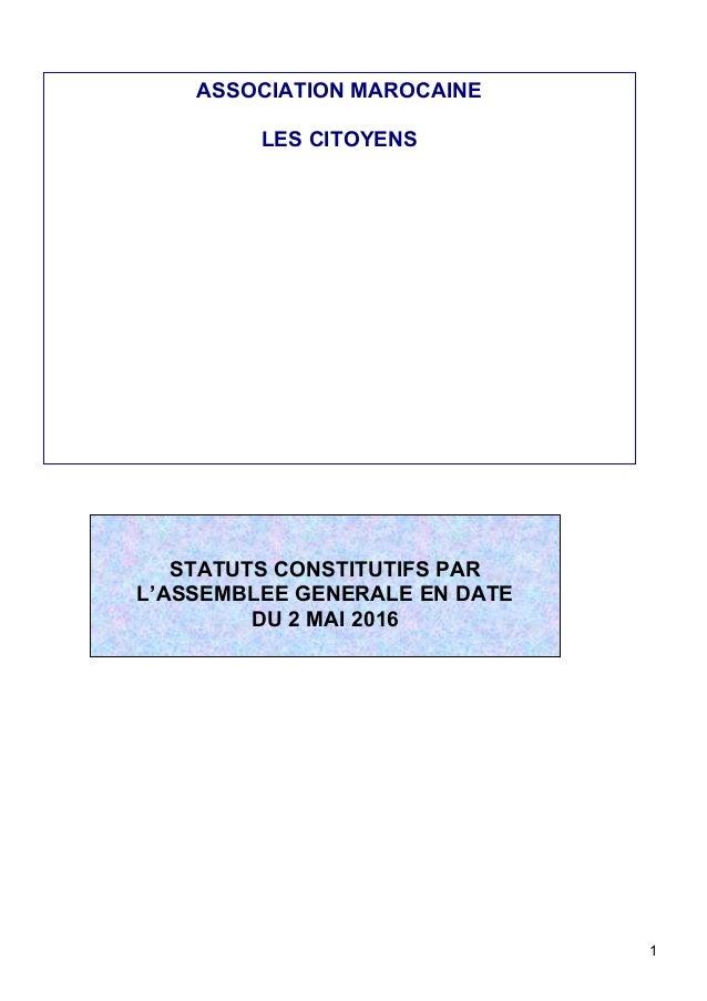 1      STATUTS CONSTITUTIFS PAR  L'ASSEMBLEE GENERALE EN DATE   DU 2 MAI 2016                   ...