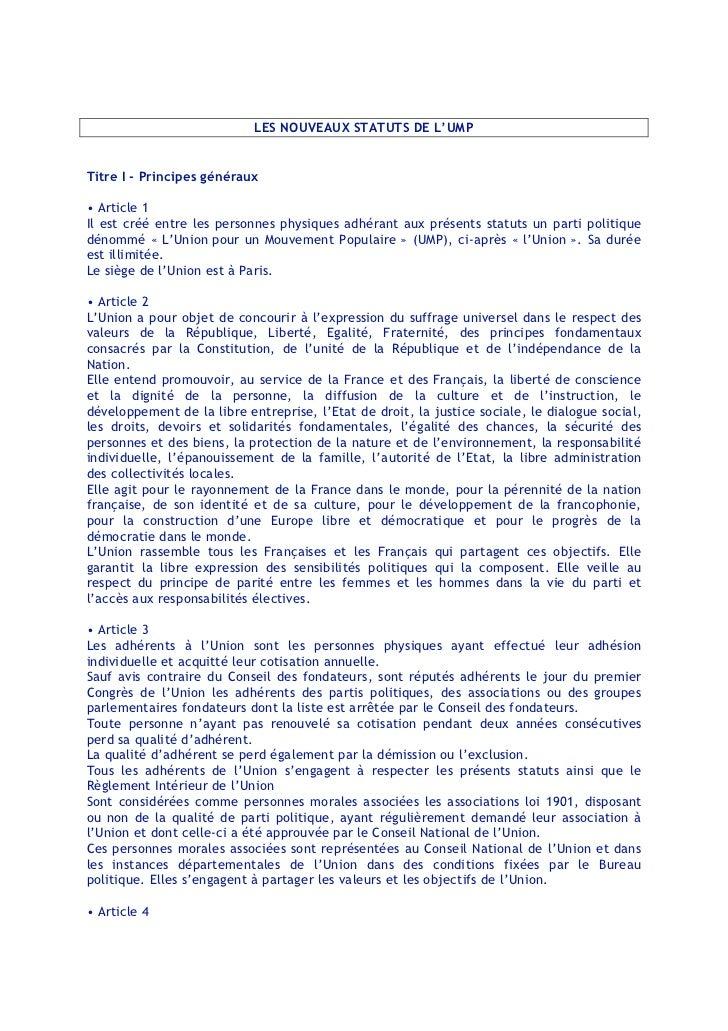 LES NOUVEAUX STATUTS DE L'UMPTitre I - Principes généraux• Article 1Il est créé entre les personnes physiques adhérant aux...