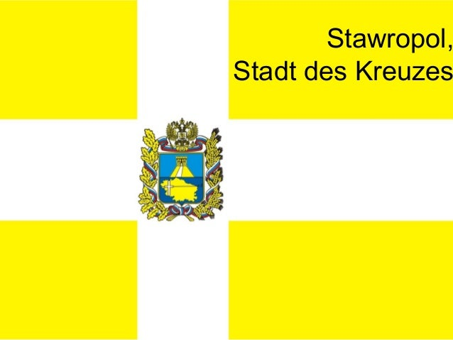 Stawropol, Stadt des Kreuzes