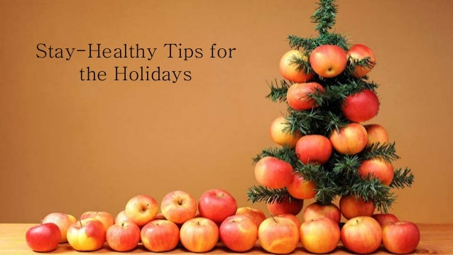 Stay-Healthy Tips for the Holidays
