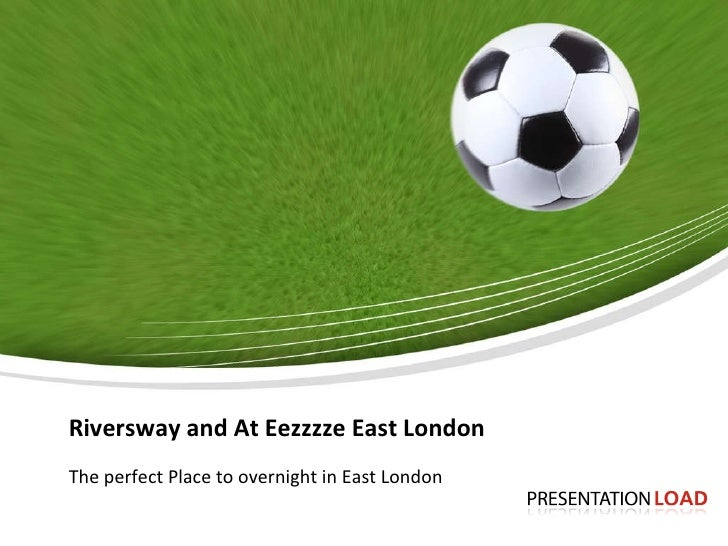 Riversway and At Eezzzze East London The perfect Place to overnight in East London