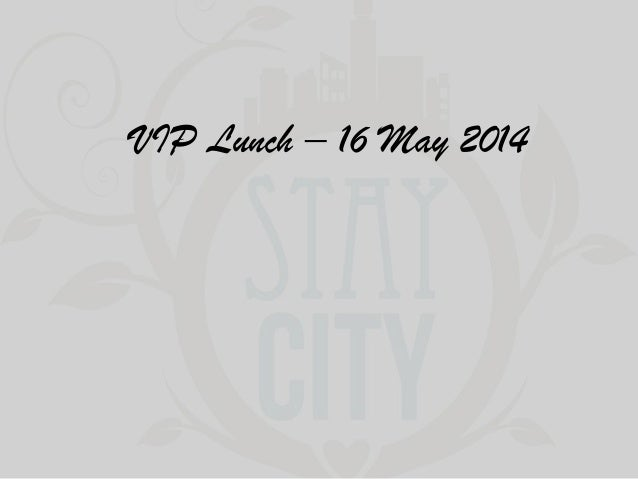 VIP Lunch – 16 May 2014
