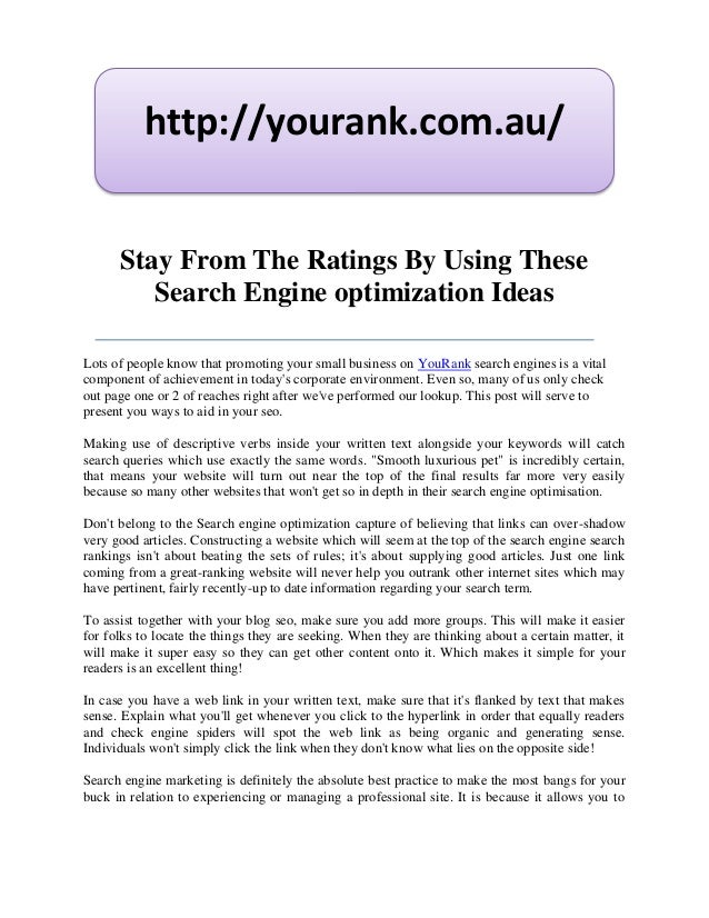 http://yourank.com.au/      Stay From The Ratings By Using These         Search Engine optimization IdeasLots of people kn...