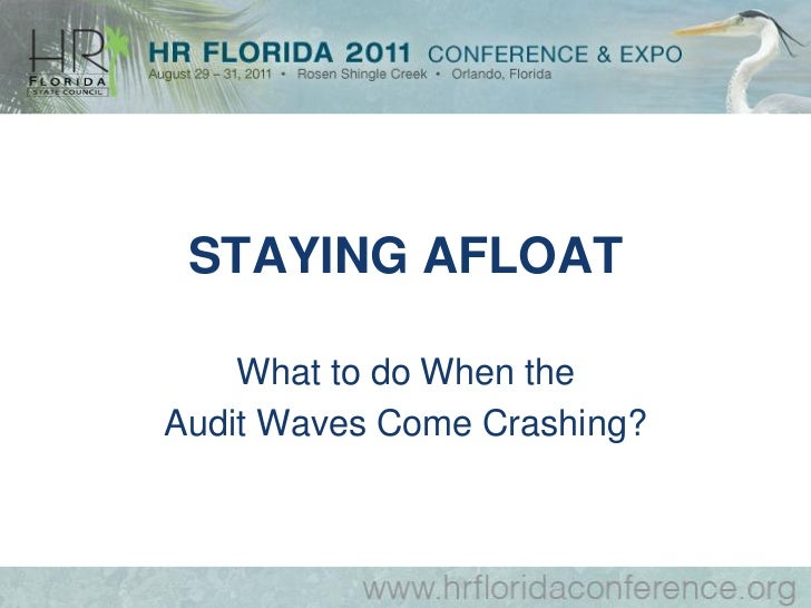 STAYING AFLOAT    What to do When theAudit Waves Come Crashing?
