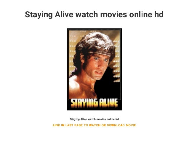 Staying Alive Watch Movies Online Hd