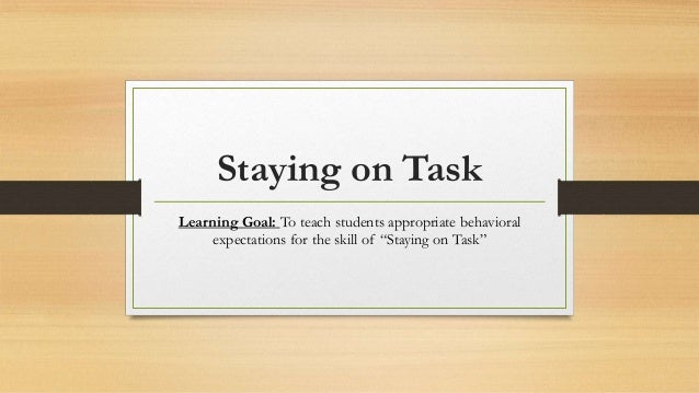 staying on task1