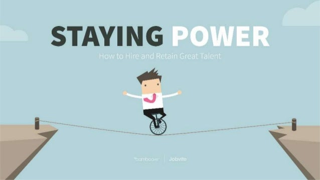bamboohr.com jobvite.com Staying Power: How to Hire and Retain Great Talent