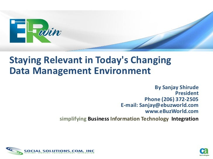 Staying Relevant in Todays ChangingData Management Environment                                                  By Sanjay ...