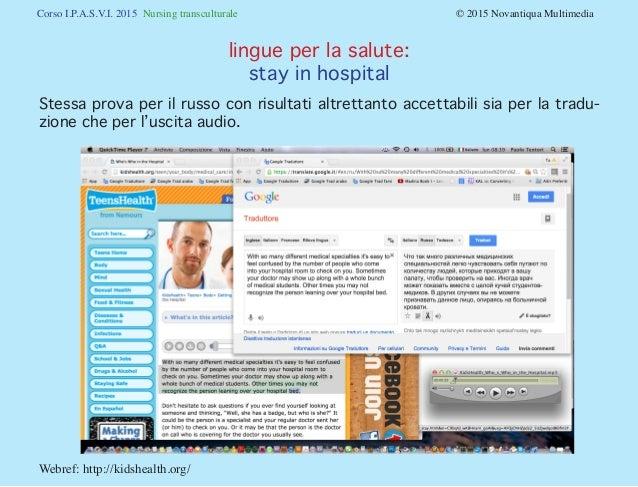 Corso I.P.A.S.V.I. 2015 Nursing transculturale © 2015 Novantiqua Multimedia Webref: http://kidshealth.org/ Stessa prov...