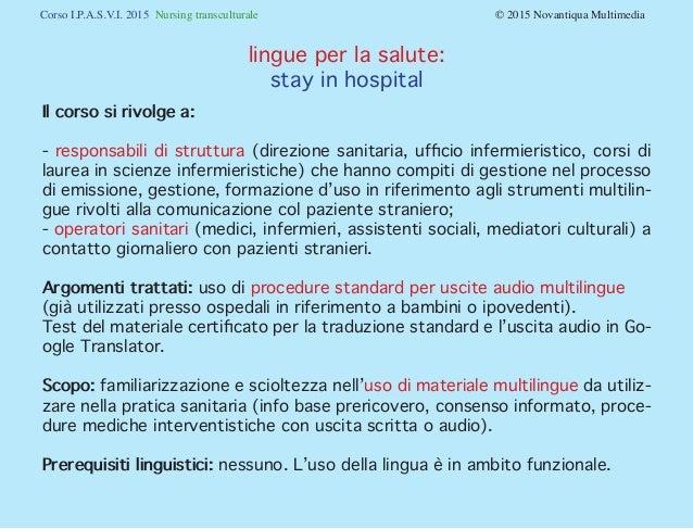 Stay in hospital: comunicazione in lingua tra operatore sanitario e paziente. Slide 2