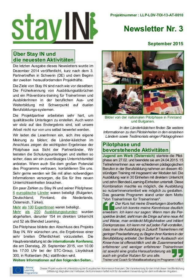 Projektnummer : LLP-LDV-TOI-13-AT-0010 Newsletter Nr. 3 Dieses Projekt wurde mit Unterstützung der Europäischen Kommission...