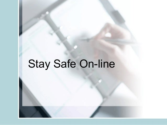 Stay Safe On-line